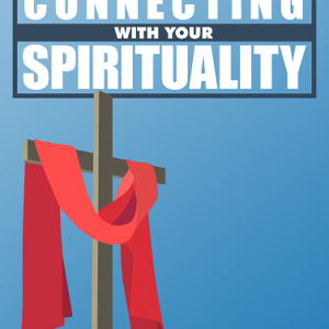 Spirituality Connecting