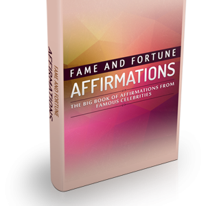 Fame Fortune Affirmations