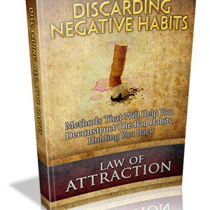 Discarding Negative Habits