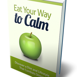 Eating Your Way Calm
