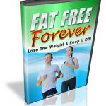 Fat Free Forever Changing Your Life