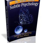 Secret Behind Subtle Psychology