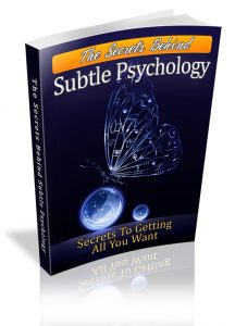 Secret Behind Subtle Psychology