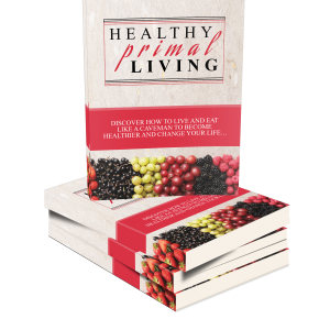Healthy Primal Living Love Life