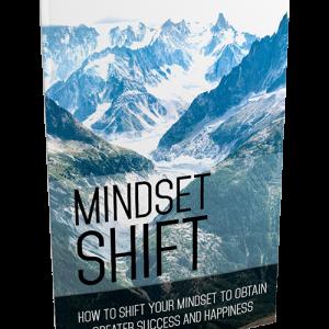 Mindset Shift Changing Your Mindset