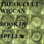 OCCULT WICCAN SPELL CASTING