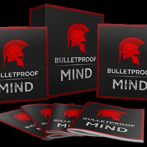 Reconditioning Bulletproof Mindset