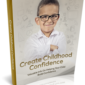 Childhood Confidence Starts With You