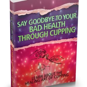 Cupping Therapy Complete Guide