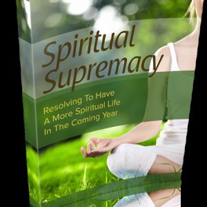 Spiritual Supremacy Complete Guide