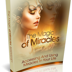 Using Miracles In Your Life Happiness