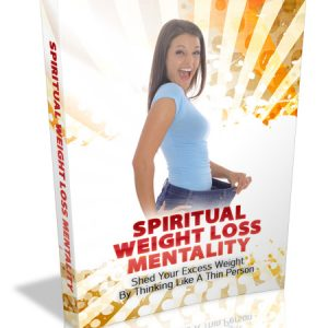 Spiritual Weight Loss Mentality Guide