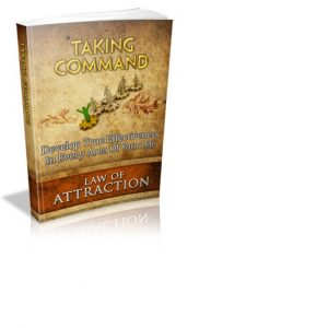 Taking Command Law of Attraction