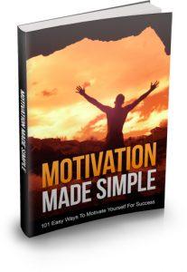 Motivation Made Easy 101