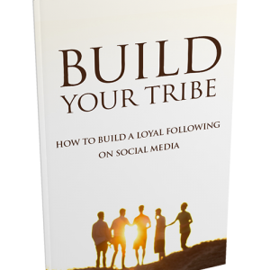 Social Media Build Your Tribe
