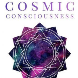 Cosmic Consciousness Ascension Path Way
