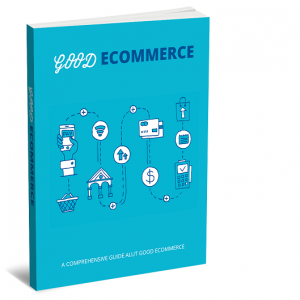 Entrepreneurs Good eCommerce Guide