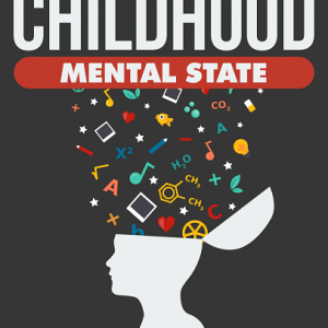 Parenting Childhood Mental States