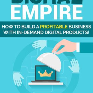 Digital empire passive income life