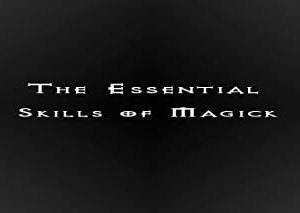 Essential Skills of Magick