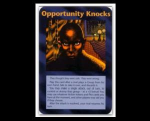 oportunity knocks